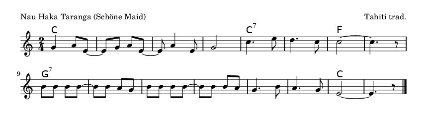 Nau Haka Taranga (Schöne Maid) - please update page (F5 key), if notes are not visible